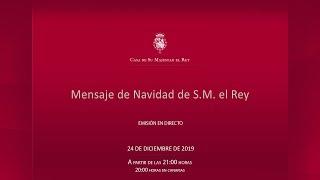 Mensaje de Navidad de Su Majestad el Rey 2019