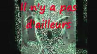 Mylène Farmer - Il n'y a pas d'ailleurs (Avec Paroles)