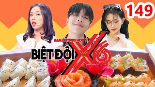 X6 SQUAD  #149  Si Thanh - Miko eat sushi excitedly - Yoon Tran 'exposes' Vlogger Huy Cung