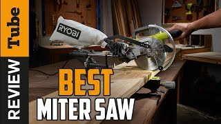 ✅ Miter Saw: Best Miter Saw 2019 (Buying Guide)
