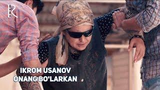 Ikrom Usanov - Onang bo