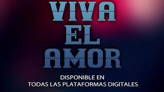 Nuevo corte: Viva El Amor