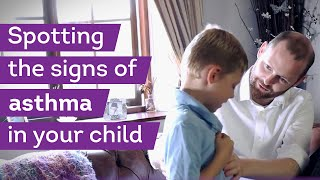 Spotting asthma symptoms in your child | Asthma UK
