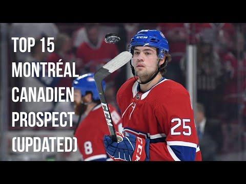 TOP 15 MONTRÉAL CANADIEN PROSPECT LIST (Updated)