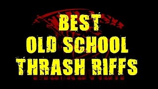 BEST OLD SCHOOL THRASH RIFFS - 1 (HD 1080p)