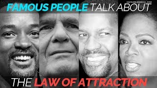 Famous People Talk About The Law Of Attraction - Motivational Video