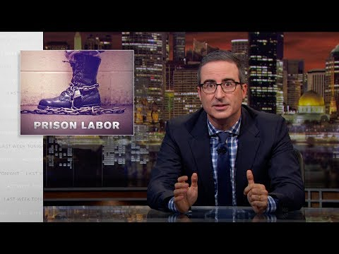 Prison Labor Last Week Tonight with John Oliver