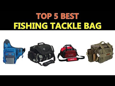 Best Fishing Tackle Bag 2018