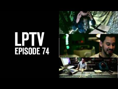 Piledriver | LPTV #74 | Linkin Park