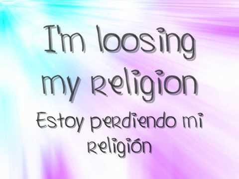 REM -  Loosing My Religion [English & Spanish]