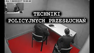 PM Przesłuchania morderców #6: Techniki policyjnych przesłuchań