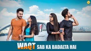 Waqt Sabka Badalta Hai | Thukra Ke Mera Pyar | Poor BF Rich Husband | Naughty World
