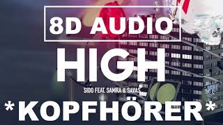 [8D Audio] Sido Feat. Samra & Kool Savas   High I DEUTSCHRAP 8D + LYRICS
