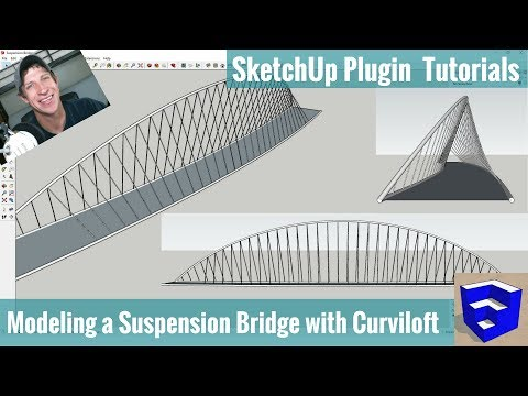 Download Creating A Suspension Bridge In Sketchup With Curviloft And