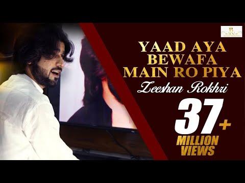 Yaad Aya Bewafa Main Ro Piya Zeeshan Rokhri (Official Video) Out Now Oct 2019