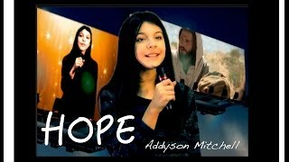 """""""HOPE"""" by Addyson Mitchell MUSIC VIDEO!!!"""