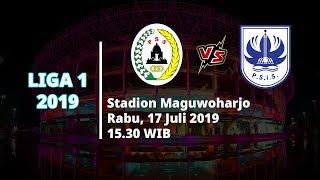 Jadwal Live Streaming Liga 1 2019 PSS Sleman Vs PSIS Semarang Rabu (17/7) Pukul 15.30 WIB