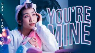 [Rap Hot Trend 2021] YOU'RE MINE (Em Là Của Anh)   DI DI ft LONG.C