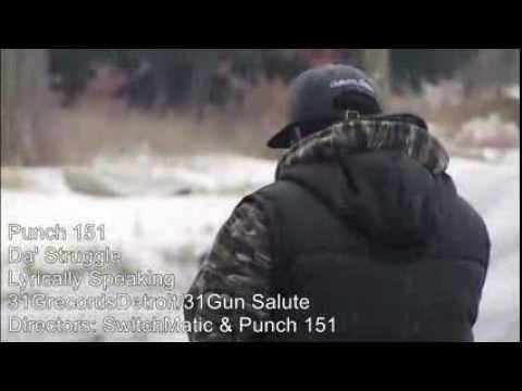 Punch 151- Da' Struggle