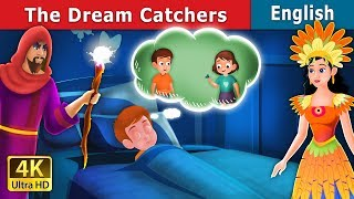 The Dreamcatchers Story | Stories For Teenagers | English Fairy Tales