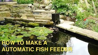 HOME MADE AUTOMATIC FISH FEEDER.