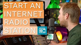 How To Start An Internet Radio Station And Start Broadcasting Live In Under 5 Minutes