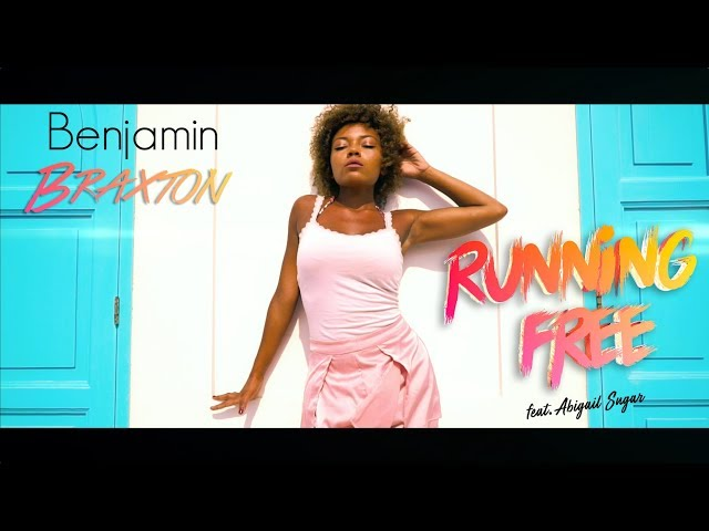 Running Free  - BENJAMIN BRAXTON