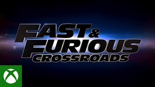 Xbox FAST & FURIOUS CROSSROADS | Gameplay Showcase Trailer anuncio