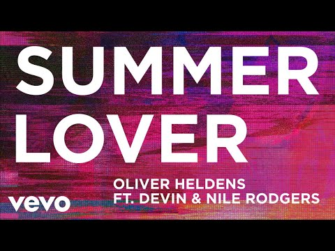 Oliver Heldens Summer Lover Feat Devin  Nile Rodgers