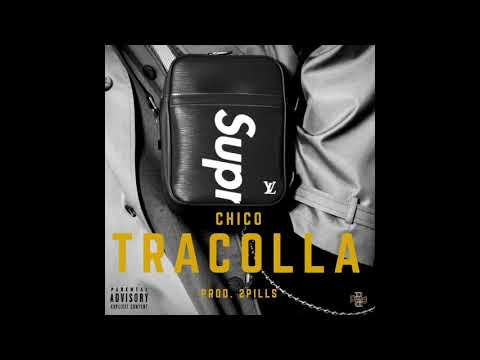 Chico - Tracolla (Prod. 2Pills)