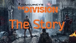 Tom Clancy's The Division - Full Story - dooclip.me