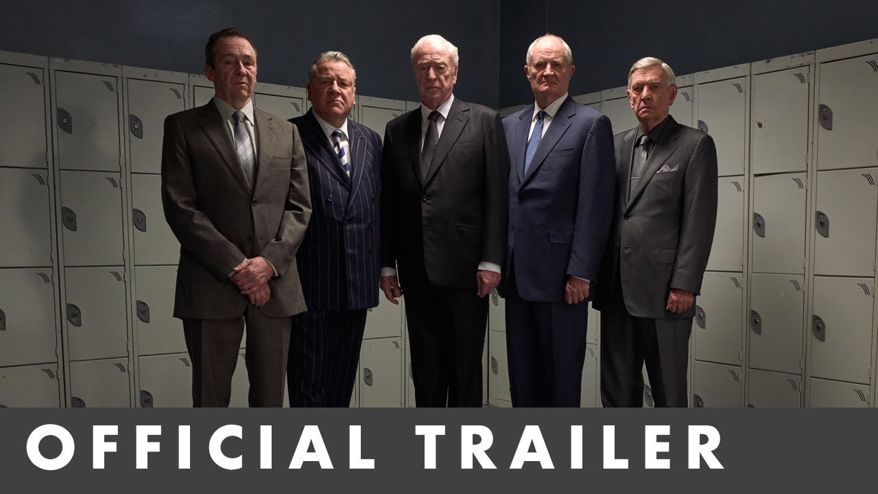 Video trailer för KING OF THIEVES – Official Trailer – Starring Michael Caine