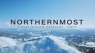 NORTHERNMOST [ travel around hokkaido, Japan ]