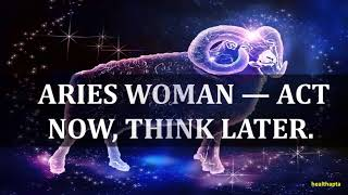 INTERESTING PSYCHOLOGICAL FACTS ABOUT ARIES WOMAN