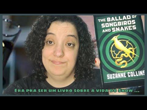 THE BALLAD OF SONGBIRDS AND SNAKES - OU - A CANTIGA DOS PÁSSAROS E SERPENTES !!!