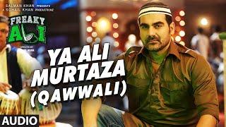 YA ALI MURTAZA (QAWWALI) Full Audio Song | FREAKY ALI