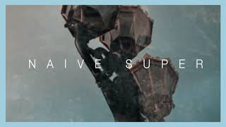 Naive Super | Music Is Your Only Squire (Not Afraid To Keep Swinging) (Official Audio)