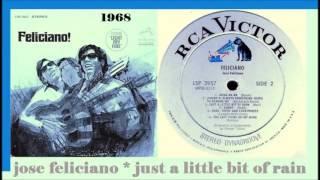 Jose Feliciano - Just A Little Bit Of Rain 1968