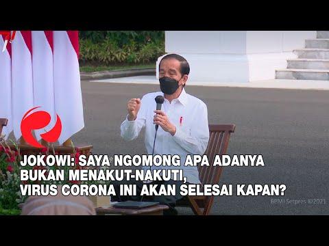 Jokowi: Virus Corona ini Akan Selesai Kapan? WHO Tidak Bisa Prediksi