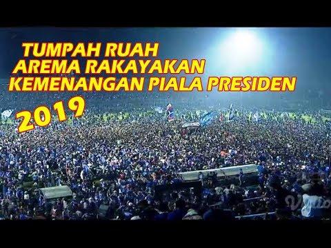 Moment Kegembiraan Aremania, AREMA FC Jawara Piala Presiden 2019