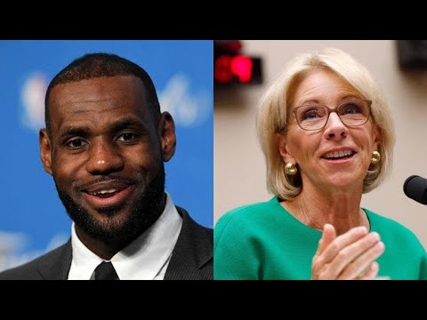 df99d3b9db0 Petition calls for LeBron James to replace Betsy DeVos as education  secretary