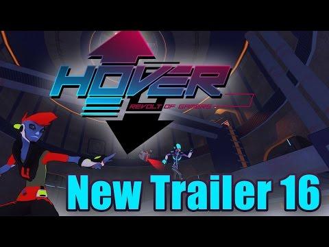 Hover, revolt of gamers - Trailer 2016 thumbnail