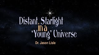 Origins: Distant Starlight In A Young Universe