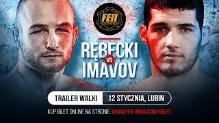 Film do artykułu: FEN 23. Rębecki vs Imavov....