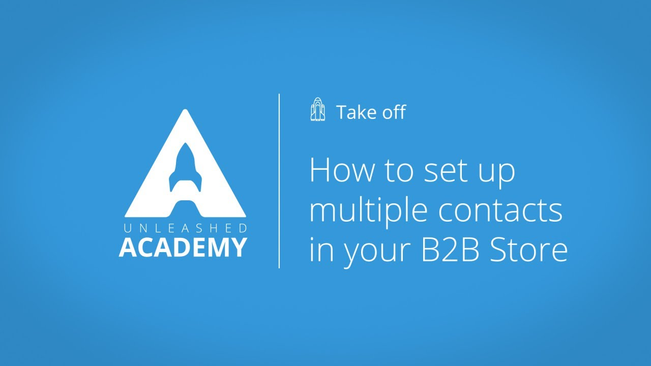 How to set up multiple contacts in your B2B Store YouTube thumbnail image