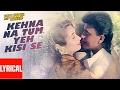 Kehna Na Tum Yeh Kisi Se Lyrical Video  | Pati Patni Aur Tawaif | Mithun Chakraborty, Salma Agha video download