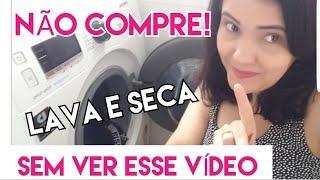 LAVA E SECA: NÃO COMPRE SEM VER ESSE VÍDEO! #lavaeseca #samsung #donadecasa