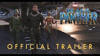 Marvel's Black Panther   Official Trailer
