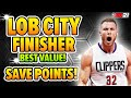 SAVE BADGE POINTS WITH LOB CITY FINISHER BADGE! THE BEST VALUE! NBA 2K21