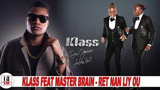 Klass Feat Master Brain    Ret Nan Liy Ou   E Yo Gen Album Ki Rele Ou Jwenn Adress La   News
